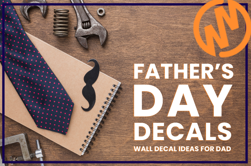 Father's Day Wall Decal Ideas for Dad
