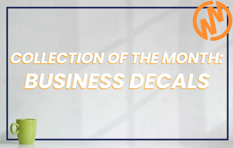 May Collection of the Month: Business Decals