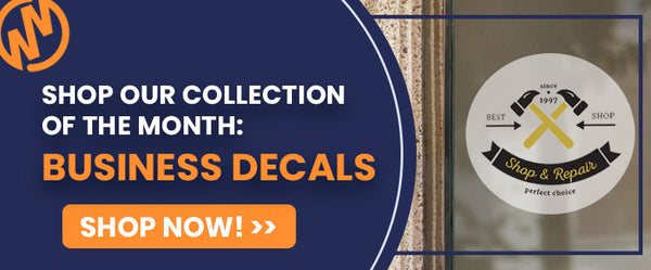 shop our collection of the month: business decals, shop now