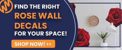 Find the Right Rose Wall Decals for your Space! Shop now!