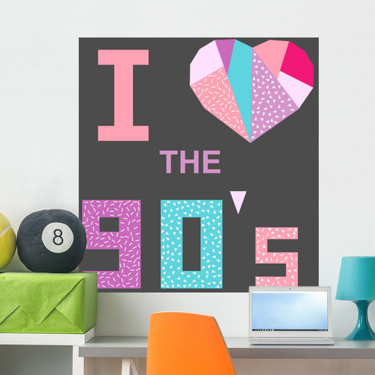 I Love 90s Poster Wall Decal