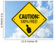 Caution 100 Wall Decal