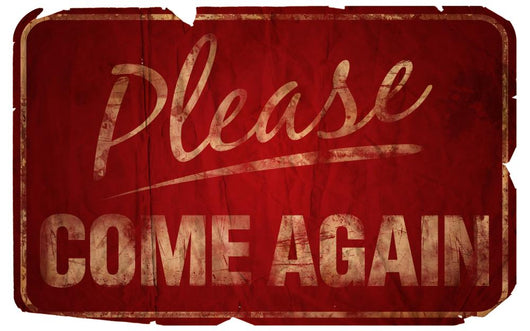 Aged Please Come Again Wall Decal