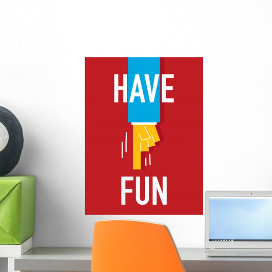 Word HAVE FUN Wall Mural