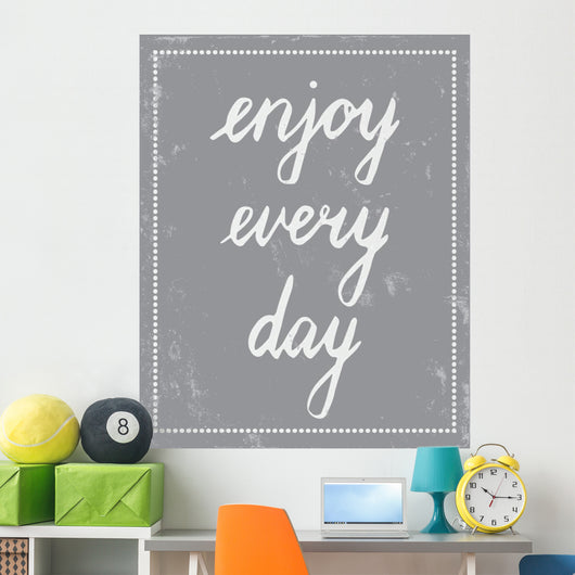 Every Day Wall Mural