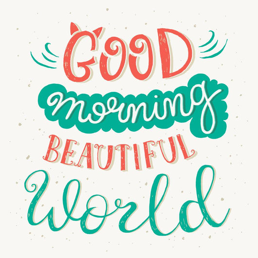 good Morning Beautiful World Wall Decal