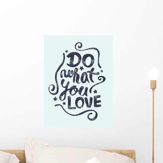 Do What You Love Wall Mural
