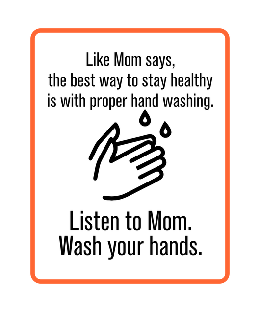 Listen to Mom Wash Your Hands Wall Decal | Fun Wash Your Hands Decal