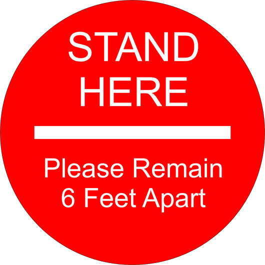 Social Distancing Floor Sticker | Stand Here and Please Remain 6 Feet Apart | 14""