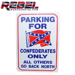 "8""x12"" 'Confederates Only' Parking Sign"