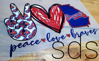 Peace love Braves