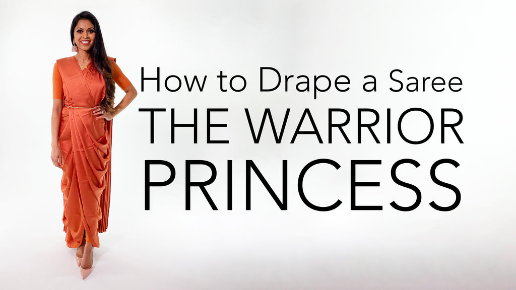 How To Drape A Saree | The Warrior Princess