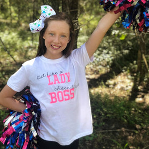 Act Like A Lady, Cheer Like A Boss Tee