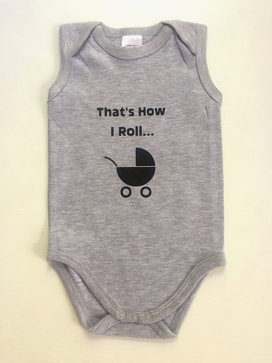 That's How I Roll... Babysuit/Romper