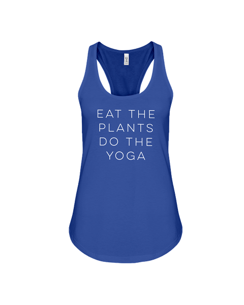 Eat The Plants, Do The Yoga