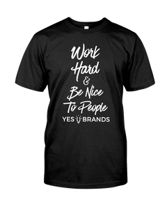 Work Hard & Be Nice To People T-Shirt [Very Important T]
