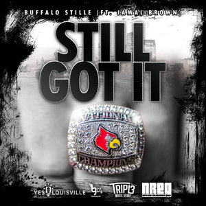 'Still Got It' by Buffalo Stille featuring Jamal Brown HD Digital Download #Booster