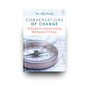 Conversations of Change by DR JEN FRAHM