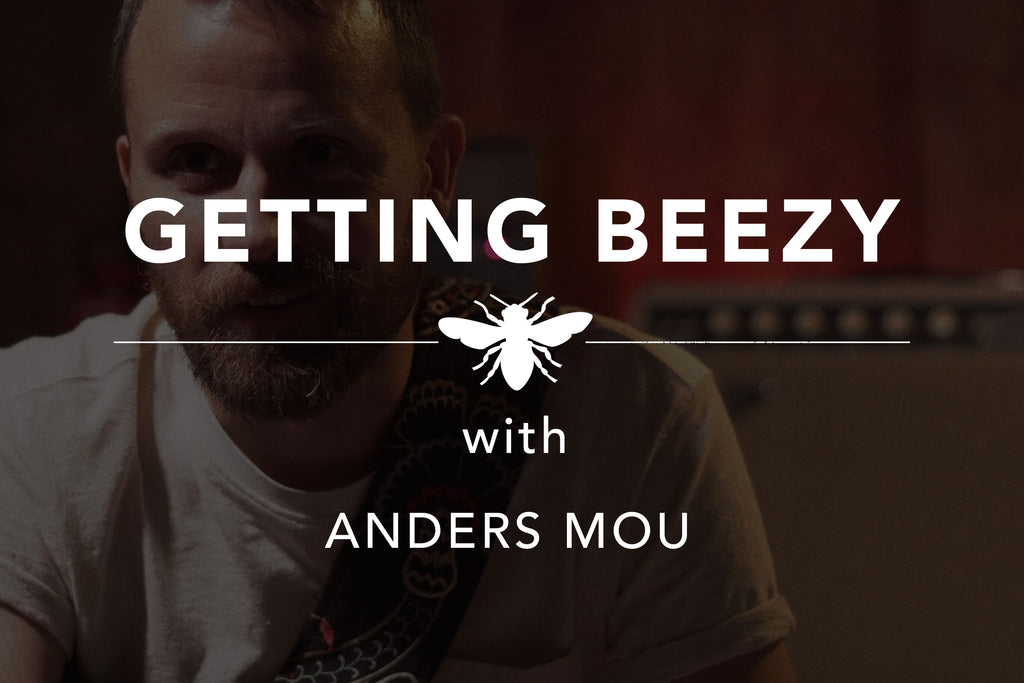 Getting Beezy with Anders Mou