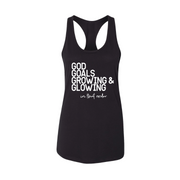 God, Goals, Growing & Glowing Tank - Tahylor Made