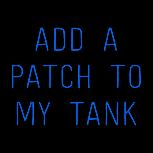 ADD A PATCH TO MY TANK