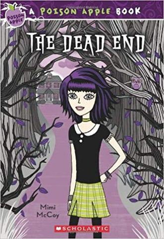 A Poison Apple Book: The Dead End (Scholastic) (Paperback) Pre-Owned
