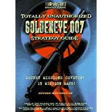 GoldenEye Totally Unauthorized Guide (Official BradyGames Strategy Guide) Pre-Owned