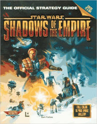 Shadows of the Empire: The Official Strategy Guide - Covers PC & N64 (Prima's Secrets of the Games) - Pre-Owned