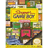 Super Game Boy: The Complete Guide to the Colorful Side of Game Boy (Official Nintendo Strategy Guide) Pre-Owned