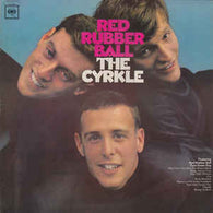 The Cyrkle: Red Rubber Ball (CL2544) (Vinyl) Pre-Owned