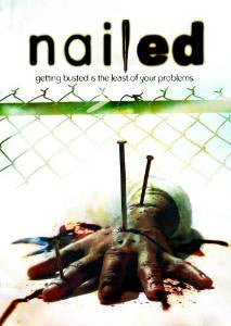 Nailed (2006) (DVD / Movie) Pre-Owned: Disc(s) and Case
