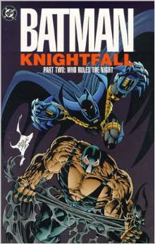 Batman: Knightfall Part Two - Who Rules the Night (DC Comics Paperback) (Pre-Owned Book / Graphic Novel)