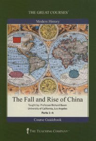 The Great Courses: Modern History - The Fall and Rise of China - Part 4 ONLY (Audio CD) Pre-Owned