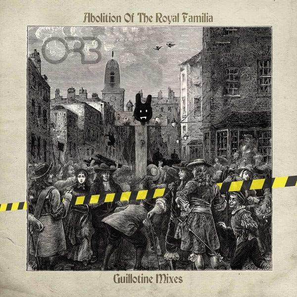 The Orb - Abolition Of The Royal Familia - Guillotine Mixes (Indie Exclusive Blue Vinyl)
