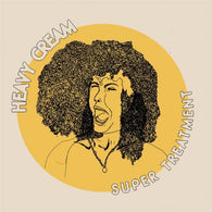 Heavy Cream ‎– Super Treatment