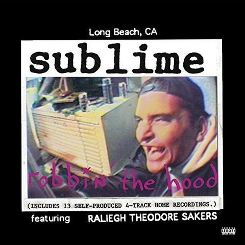 Sublime – Robbin' The Hood