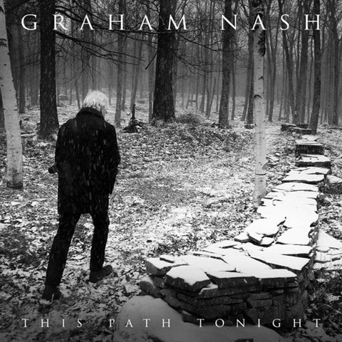 Graham Nash ‎– This Path Tonight