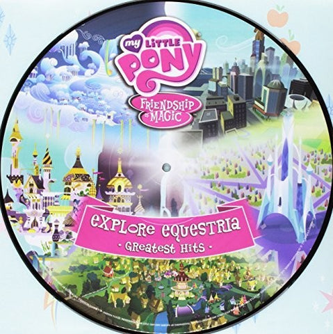 My Little Pony - Friendship Is Magic Explore Equestria: Greatest Hits