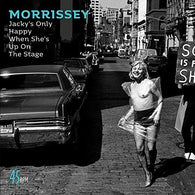 "Morrissey ‎– Jacky's Only Happy When She's Up On The Stage (7""/ Clear Vinyl)"