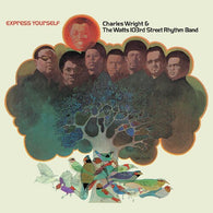 Charles Wright & Watts 103rd Street Rhythm Band - Express Yourself