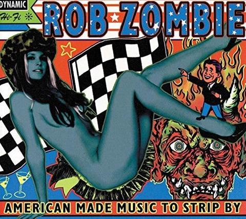 Rob Zombie - American Made Music To Strip By