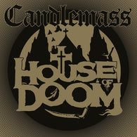 Candlemass ‎– House Of Doom
