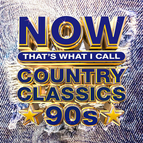 Various Artists - NOW That's What I Call Country Classics 90s