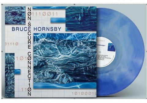 Bruce Hornsby - Non-Secure Connection (indie exclusive - AUTOGRAPHED Blue Dream Vinyl)