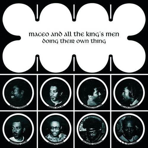 Maceo and All The King's Men - Doing Their Thing