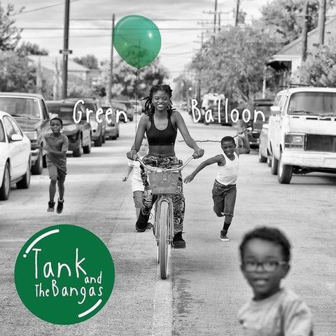 Tank & the Bangas - Green Ballon (Green Vinyl)