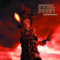 Astral Doors - Evil Is Forever (Limited edition red vinyl)
