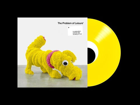 The Problem Of Leisure: A Celebration of Andy Gill and Gang Of Four (Indie Exclusive, Yellow Vinyl)