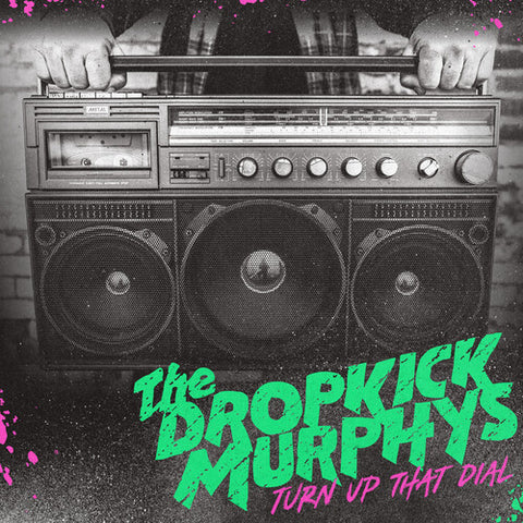 Dropkick Murphys - Turn Up That Dial (Indie Exclusive, Coke Bottle Green)
