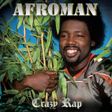 Afroman -Crazy Rap [Explicit Content] (Limited Edition Green Vinyl)
